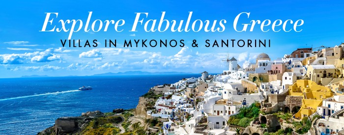 Exlpore Fabulus Greece, villas in Mykonos and Santorini
